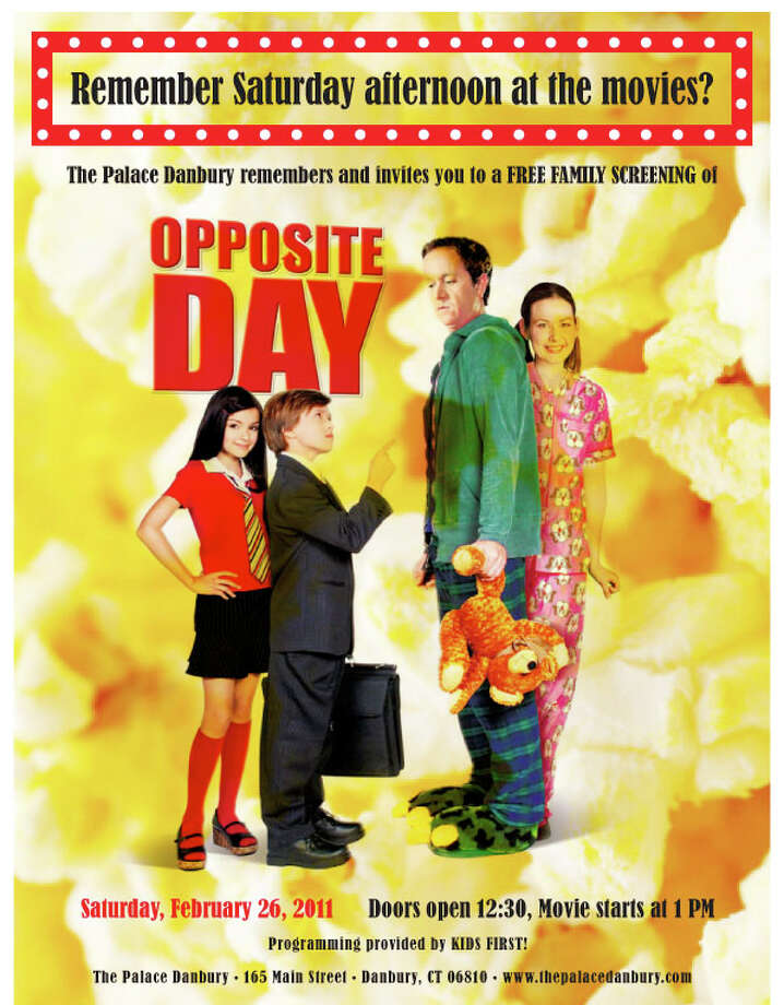 """Opposite Day"" will be screened at The Palace Danbury. Admission is free. Photo: Contributed Photo / The News-Times Contributed"