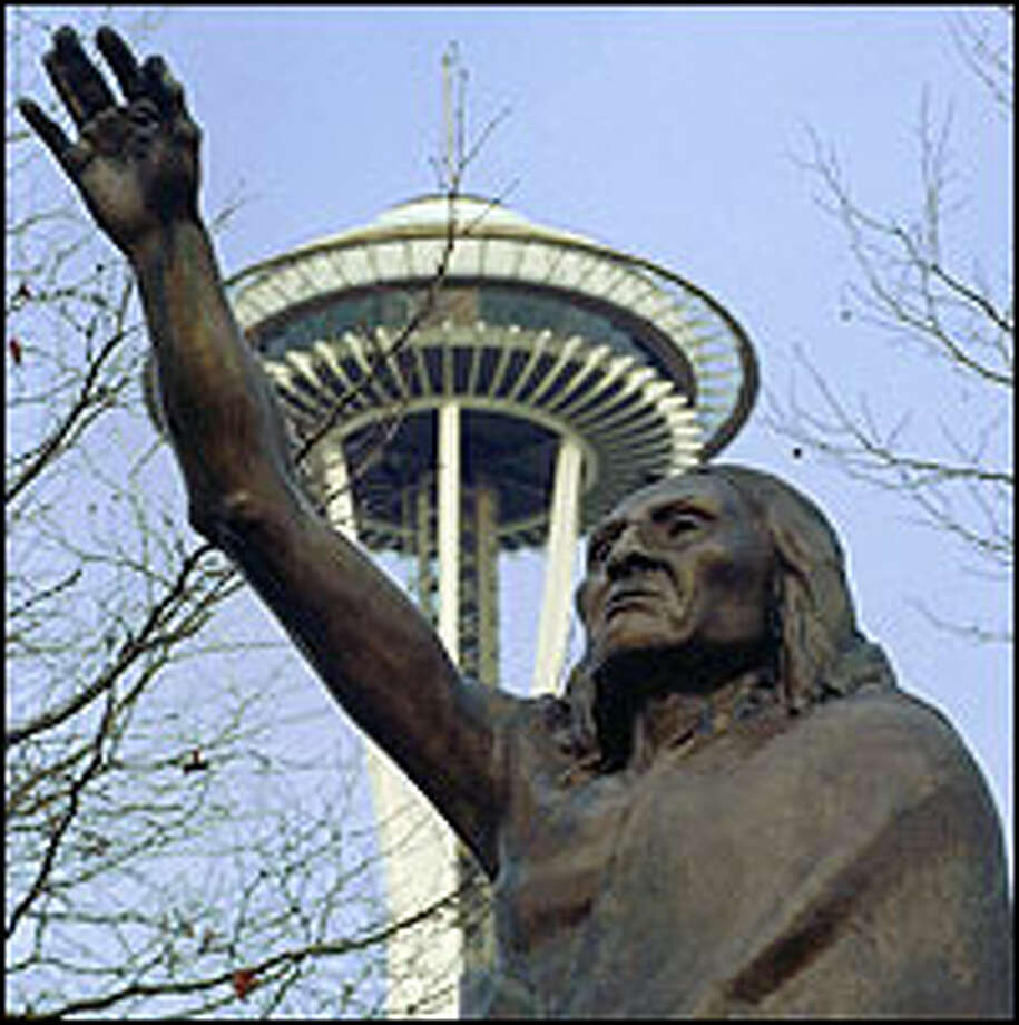 Symbols of the past and present -- Chief Seattle and the Space Needle -- are reminders of the Native American influence on the area. Chief Seattle displayed leadership traits from an early age. Photo: THE ASSOCIATED PRESS PHOTOS