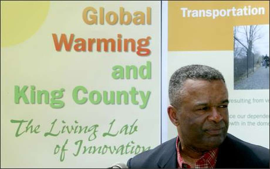 County Executive Ron Sims wants King County to join the Chicago Climate Exchange, a market in which the commodity is the reduction of greenhouse gases. Photo: Gilbert W. Arias/Seattle Post-Intelligencer