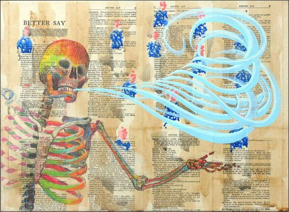"Carlos Vega's ""Better say...B...Beauty"" features a ripe peach of a skeleton with a curlicue ""B"" pouring out of his mouth. It's an acrylic, pencil and collage on canvas, 11 by 15 inches. Photo: /"
