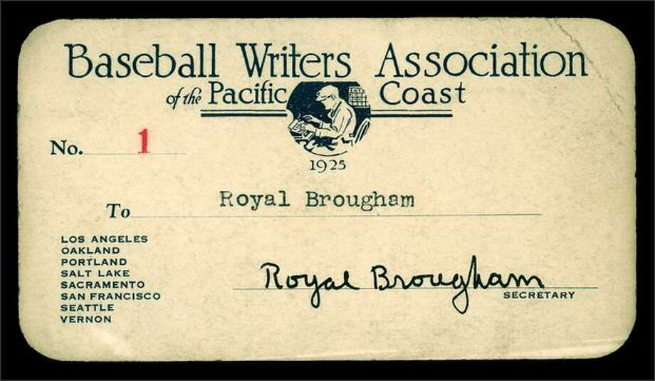 Royal Brougham press credentials established his position among the sports writers and editors of his day. He was member No. 1 of the Baseball Writers Association of the Pacific Coast.