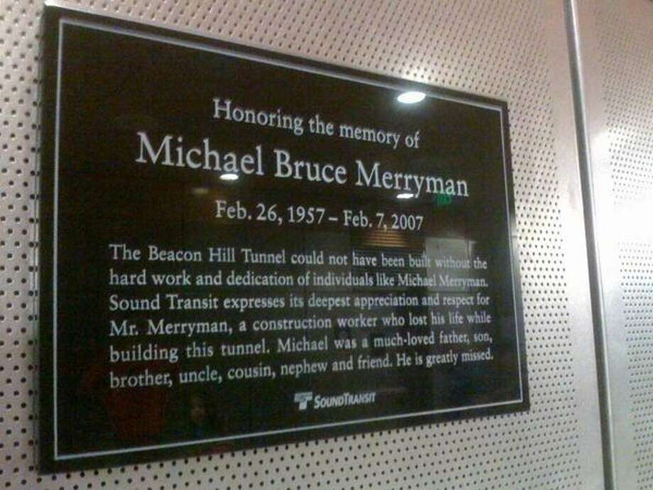 A plaque pays tribute to construction worker Michael Bruce Merryman, who died during the construction of the Beacon Hill Tunnel. Photo: Seattlepi.com