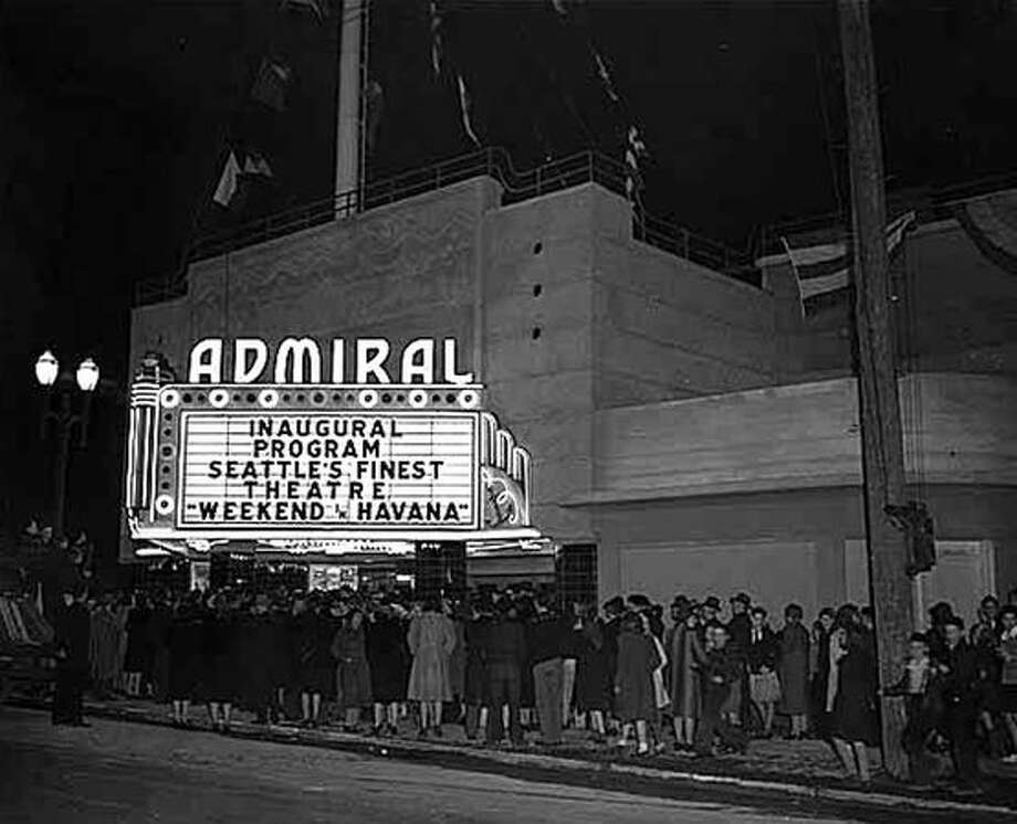 Opening night at the Admiral Theater in West Seattle, Jan. 22, 1942. (Seattlepi.com/MOHAI) Photo: P-I File