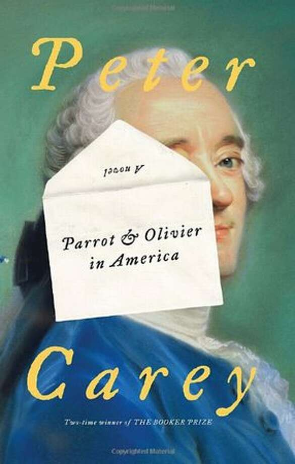"Fiction Peter Carey, ""Parrot and Olivier in America"""