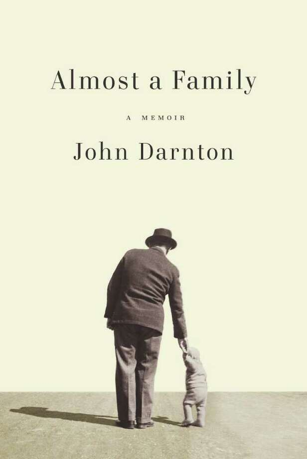 "Westport native John Darnton, a longtime editor and foreign correspondent for the New York Times, has released his memoir, ""Almost a Family."" He will speak on the book at the Westport Library on Sunday, April 10 at 2 p.m. Photo: Contributed Photo / Connecticut Post Contributed"