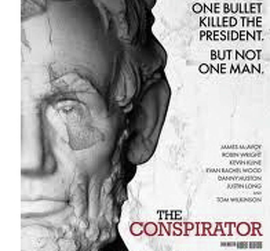 """The Conspirator* is a new movie about the trials of those accused of assassinating Abraham Lincoln. It is directed by Robert Redford. Photo: Contributed Photo / Westport News contributed"
