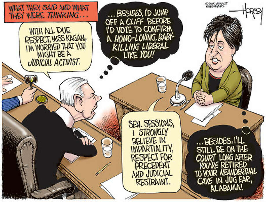 Kagan hearing is a meeting of closed minds - Originally published on July 2, 2010 Photo: David Horsey, Seattlepi.com