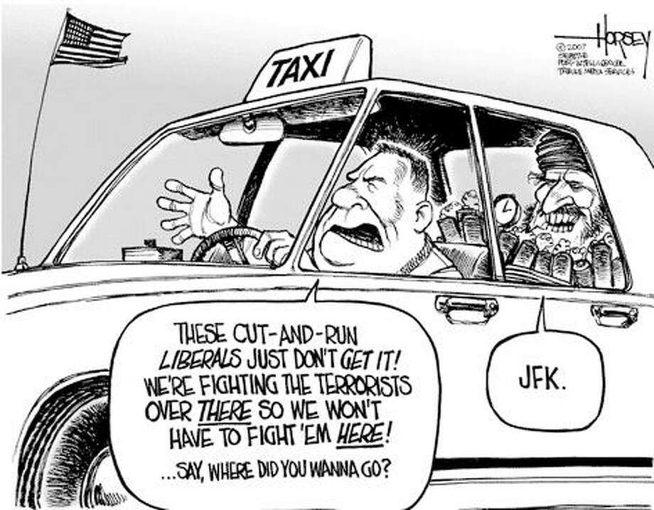 Fighting the terrorists over there... - Originally published on June 5, 2007 Photo: David Horsey, Seattlepi.com