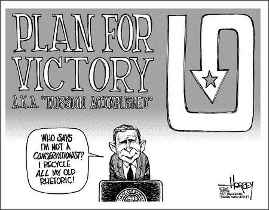 Plan for victory - Originally published on December 4, 2005 Photo: David Horsey, Seattlepi.com