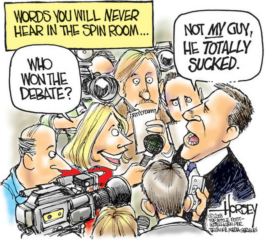 Words you will never hear in the spin room ... - Originally published on February 1, 2008 Photo: David Horsey, Seattlepi.com