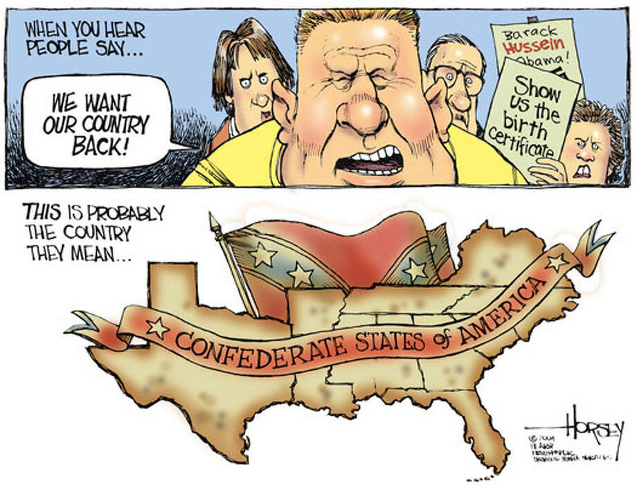 'We want our country back!' - Originally published on August 7, 2009 Photo: David Horsey, Seattlepi.com