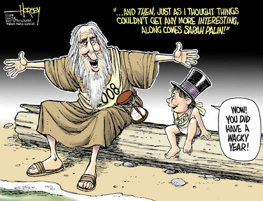 What a wacky year ... - Originally published on January 1, 2009 Photo: David Horsey, Seattlepi.com