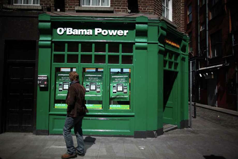 DUBLIN, IRELAND - MAY 23:  Paddy Power bookmakers undergoes a name change as US President Obama visits on May 23, 2001 in Dublin, Ireland. U.S. President Obama is visiting Ireland for one day. He will meet with distant relatives in Moneygall and speak at a rally in central Dublin after a concert.  (Photo by Peter Macdiarmid/Getty Images) Photo: Peter Macdiarmid, Getty Images / 2011 Getty Images