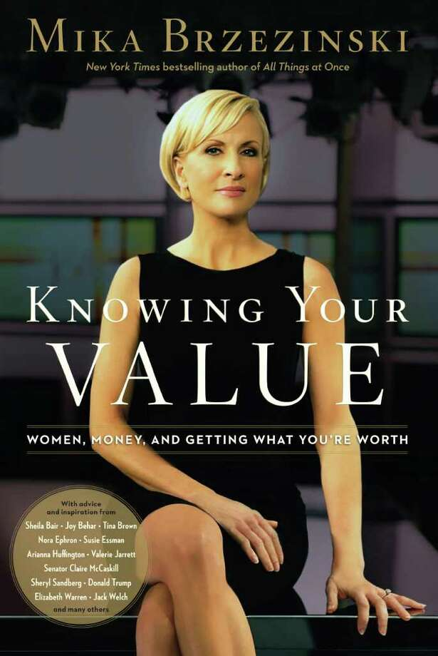"Mika Brzezinski is the cohost of ""Morning Joe"" and author of ""Knowing Your Value: Women, Money and Getting Paid What You're Worth."" Photo: Mika Brzezinski"