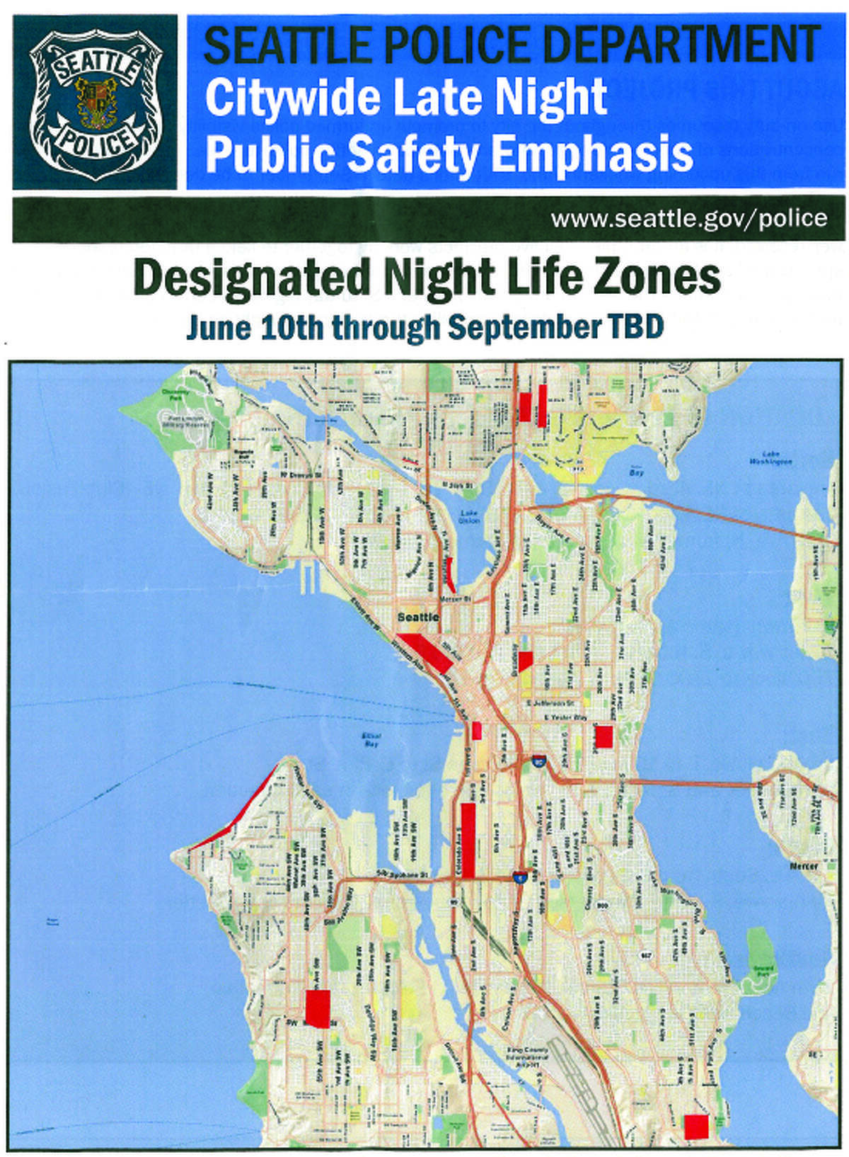 All areas designated by police as Seattle Night Life Zones.