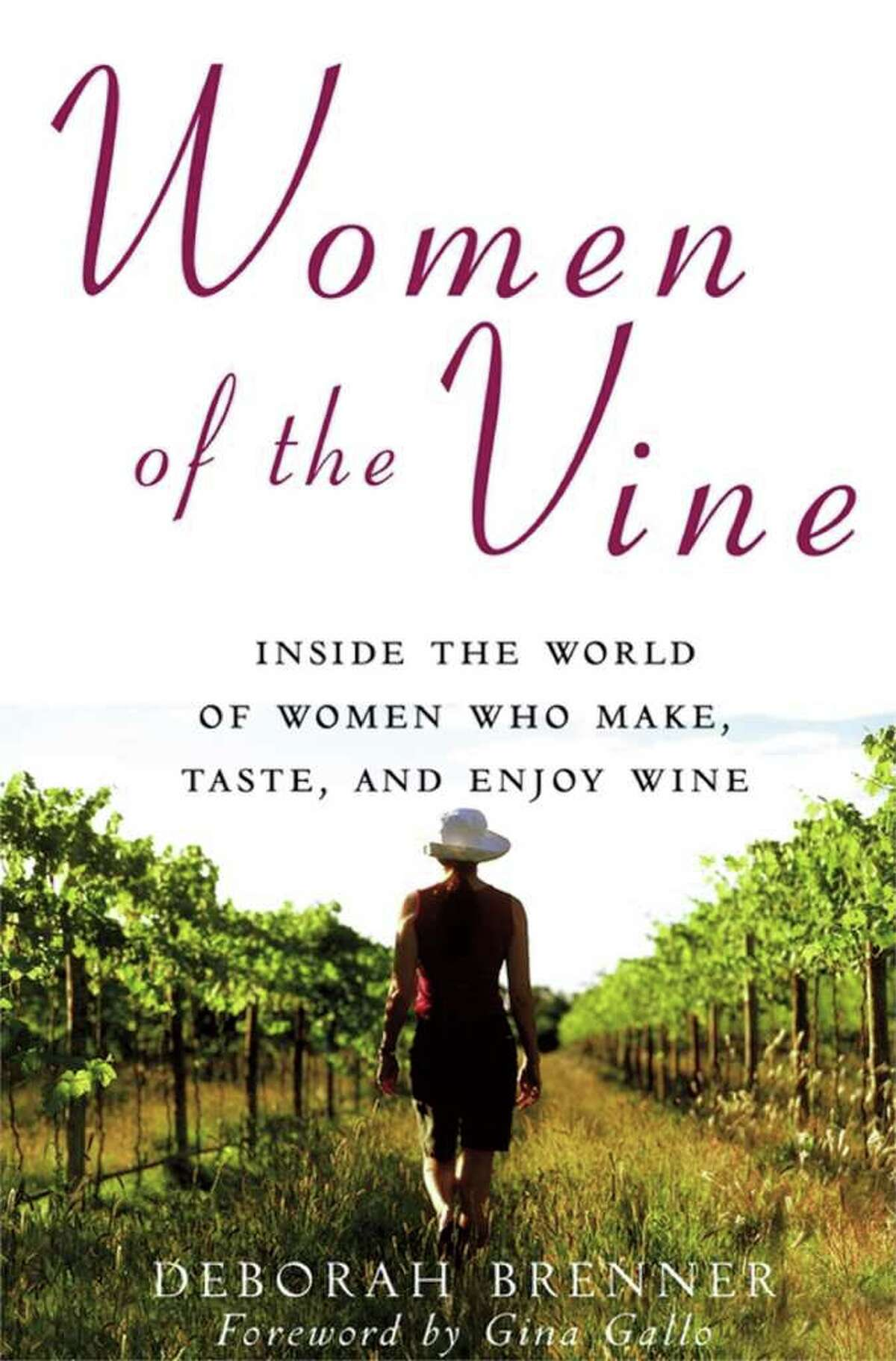 Deborah Brenner had no idea when she set out to write a 2007 book on women-run vineyards in California that it would become a new business for her.
