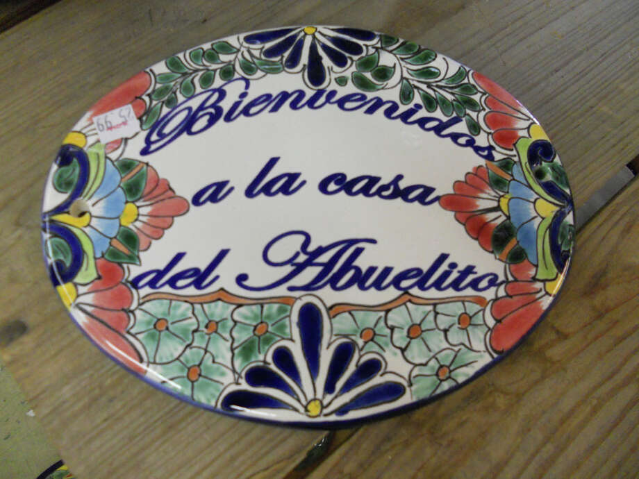 "4337 McCullough Ave: Talavera ""Bienvenidos a la Casa del Abuelito"" (Welcome to Grandpa's house) sign, $25.99, can be found at Schnabel's."