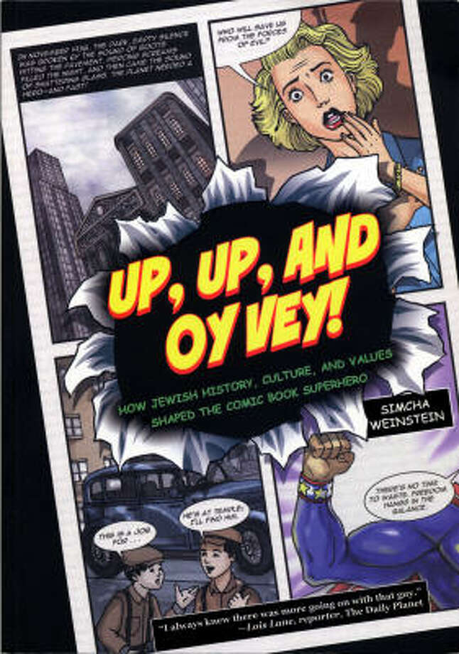 Up, Up and Oy Vey, published by Leviathan Press, explores the Jewish roots of many classic superheroes. Photo: RAHEL BLOCK, LEVIATHAN PRESS