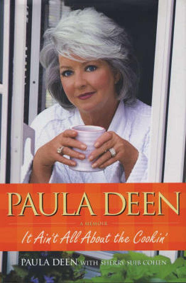 Paula Deen bares her soul in her new memoir. Photo: Simon & Schuster