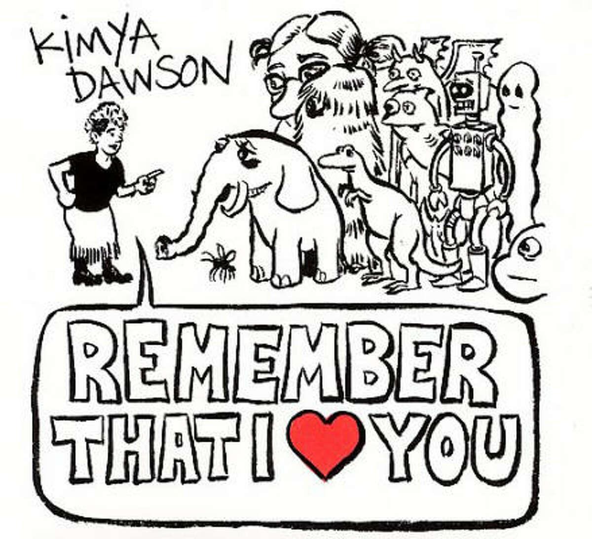 Kimya Dawson's Remember That I Love You