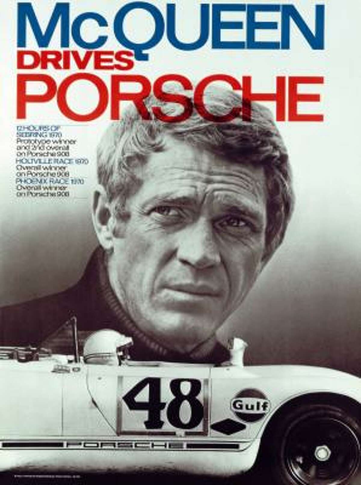This poster, featuring the No. 48 Porsche 908, trumpets Steve McQueen's car's racing accomplishments.