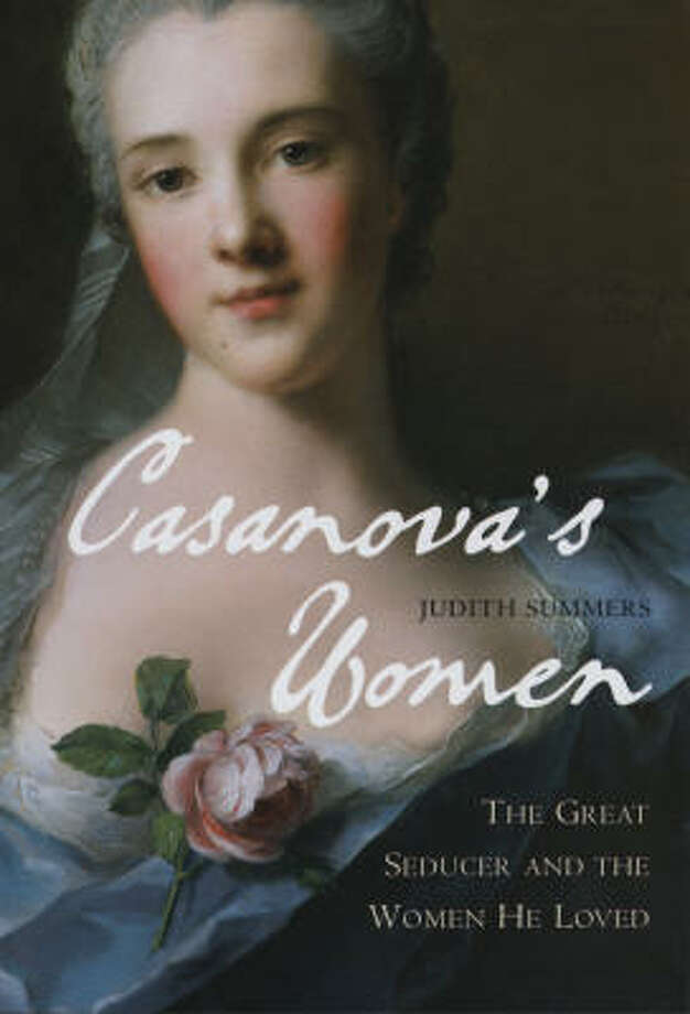 Casanova's Women by Judith Summers looks at things from the conquered's view. Photo: Bloomsbury