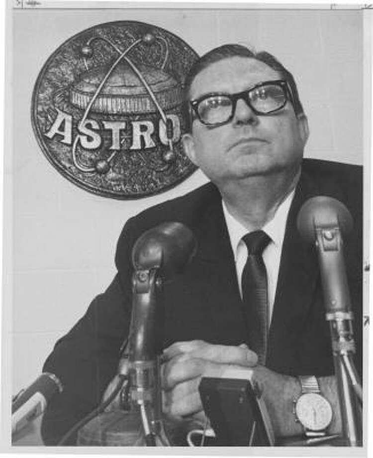 "1962-1975 Roy Hofheinz (above), R.E. ""Bob"" Smith ('62-65) and partners Photo: BILL THOMPSON, Houston Chronicle"