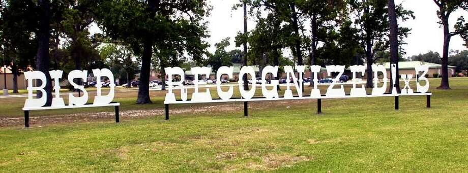 Beaumont ISD administrators say they plan to leave the 'Recognized' letters at the administration building and the atheltic complex and add the years the district earned the title to the signs. Dave Ryan/The Enterprise Photo: Dave Ryan