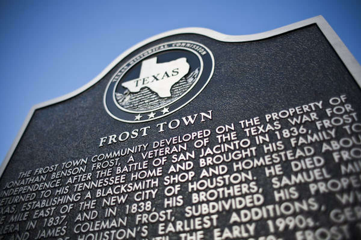 Harris County will unveil a historical marker today that gives public recognition to Frost Town, now largely forgotten but once Houston's first subdivision.