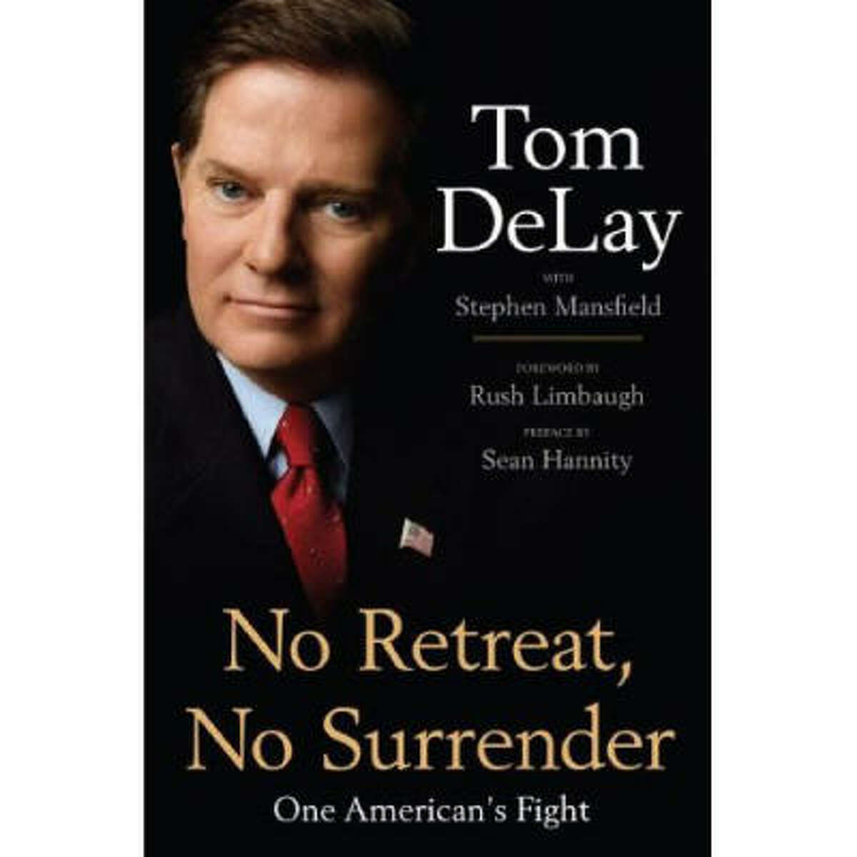 Tom DeLay's book was a manifesto for the conservative movement.