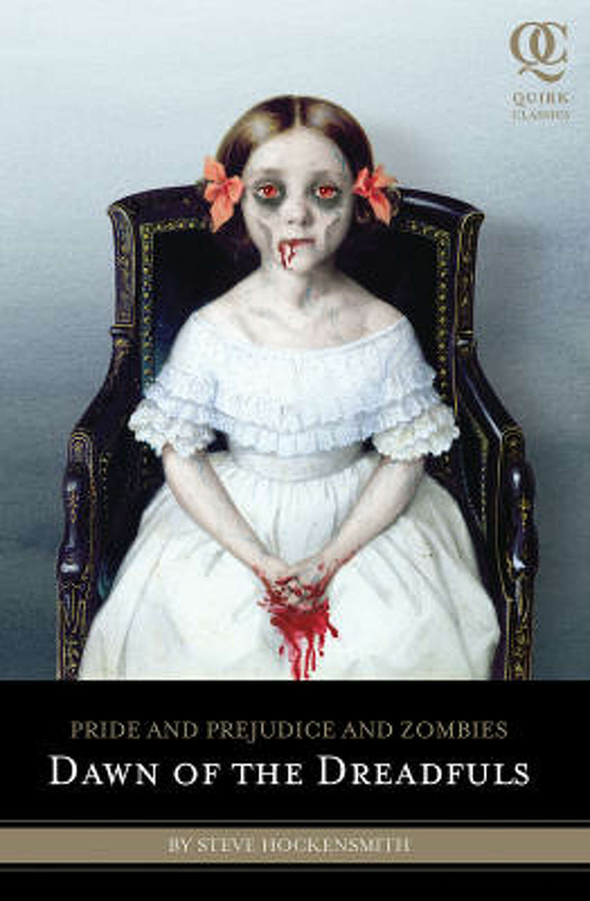 """""""Pride and Prejudice and Zombies: Dawn of the Dreadfuls"""" by Steve Hockensmith (Quirk Books, $12.95): It's a prequel to the best-selling """"Pride and Prejudice and Zombies."""""""