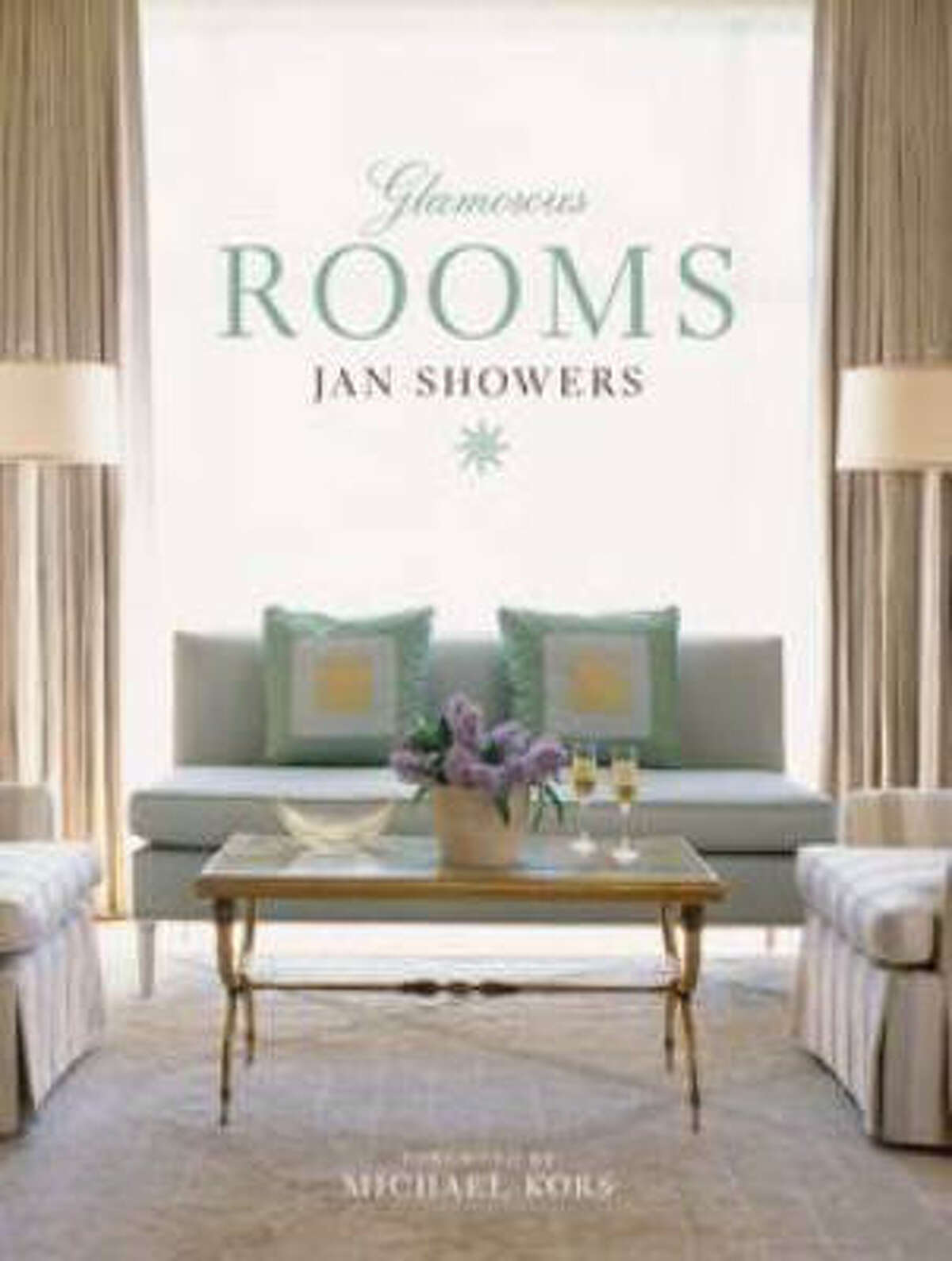 Glamorous Rooms by Jan Showers