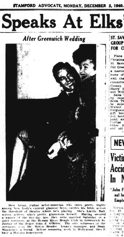 The Dec. 2, 1940 edition of the Stamford Advocate includes a photograph of Desi Arnaz and Lucille Ball after their Nov. 30 wedding at the Byram River Beagle Club in Greenwich. According to the caption, they planned a Havana honeymoon. Photo: File Photo
