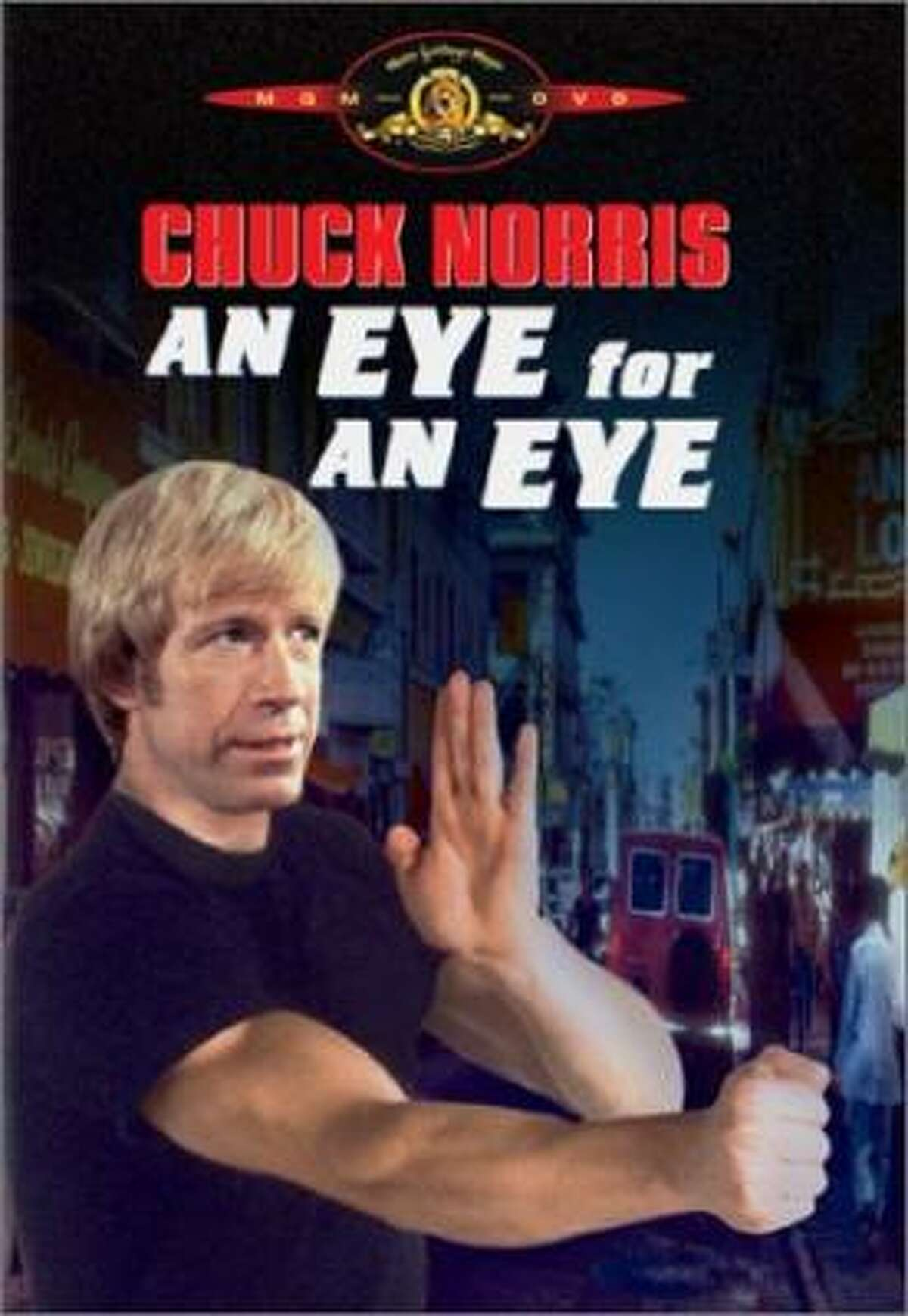 An Eye for an Eye (1981) Tagline: Chuck Norris doesn't need a weapon... he is a weapon!