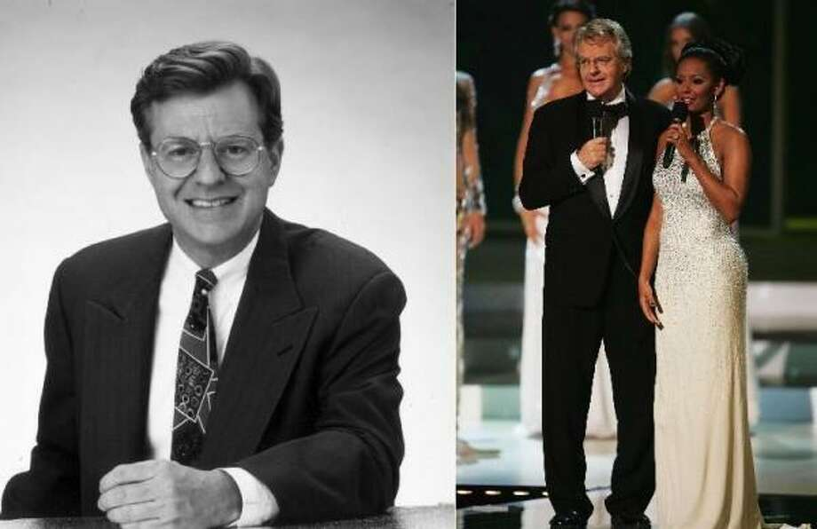Jerry Springer was the mayor of Cincinnati before he became Jerry Springer, the man who reveals who the baby's daddy is on live television. More recently, he co-hosted the Miss Universe pageant.  Photo: Associated Press File Photos