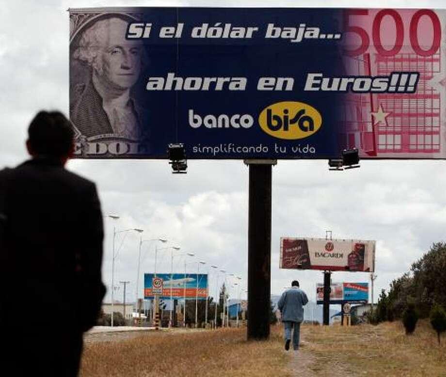 A billboard in El Alto, Bolivia, promotes the euro over the sagging U.S. dollar. Photo: Juan Karita, ASSOCIATED PRESS