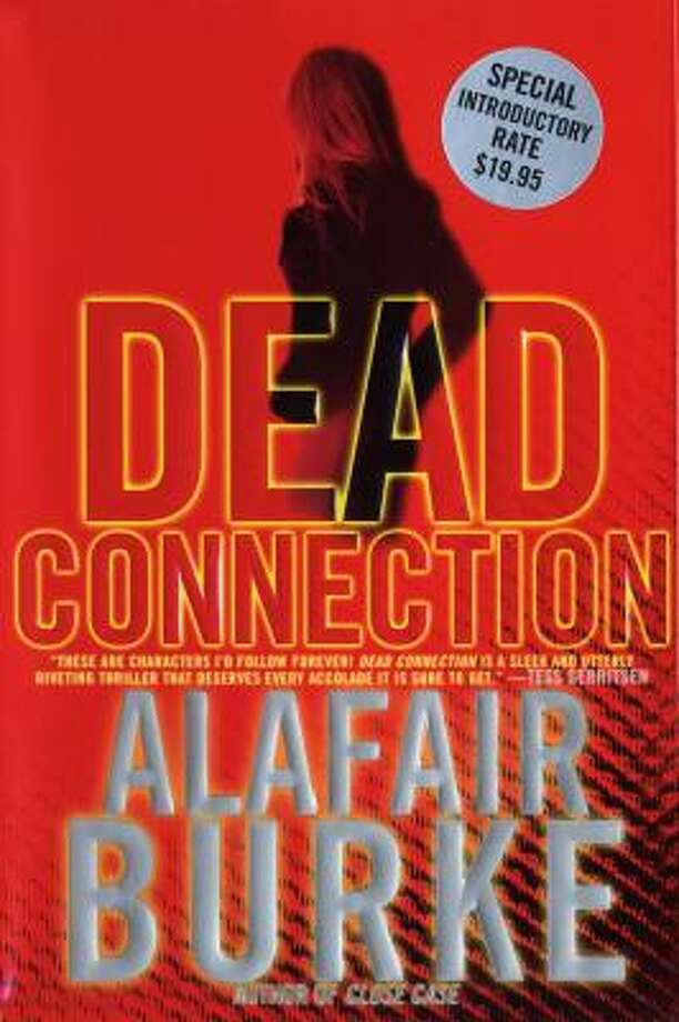 """Dead Connection"" by Alafair Burke. Photo: Henry Holt"