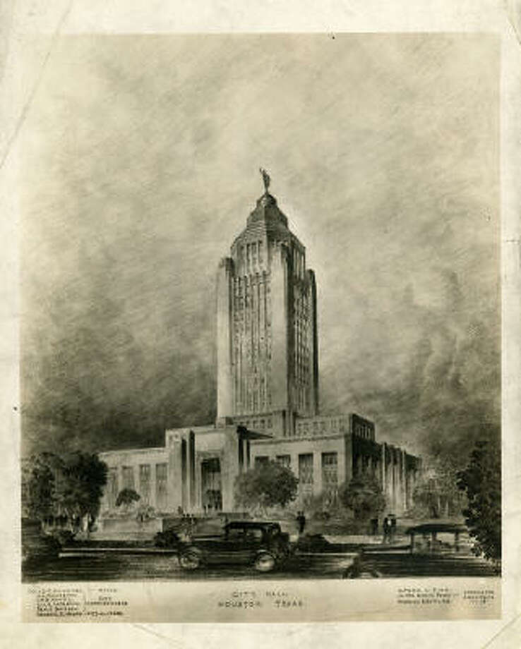 Dream city Hall  ARTIST'S RENDITION OF PROPOSED HOUST0N CITY HALL.   ALFRED C. FINN, JAMES RUSKIN, BAILEY, HEDRICK & GOTTLIEB. ASSOCIATED ARCHITECTS 9-1-1928.