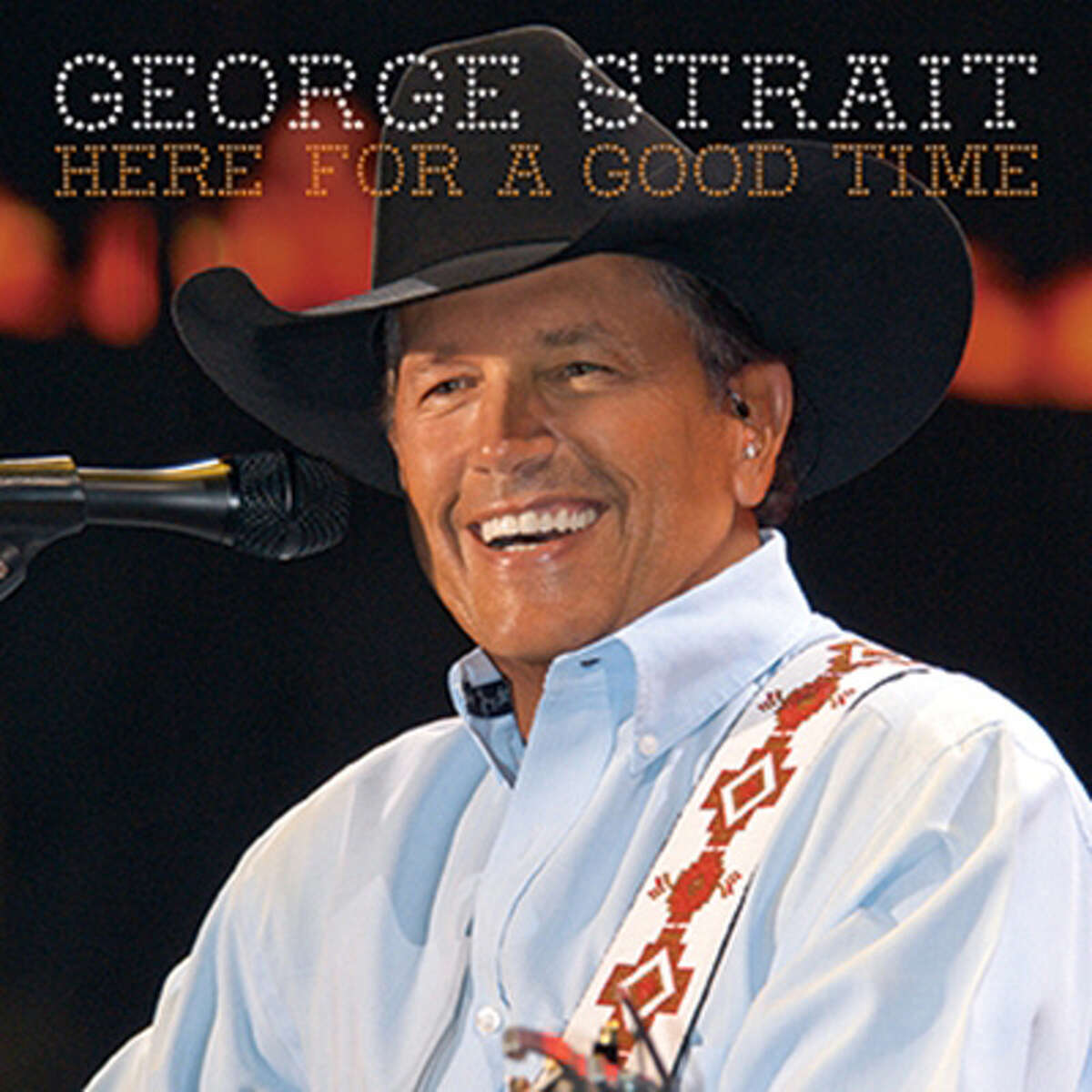 """George Strait's """"Here for a Good Time"""" is available in stores Tuesday."""