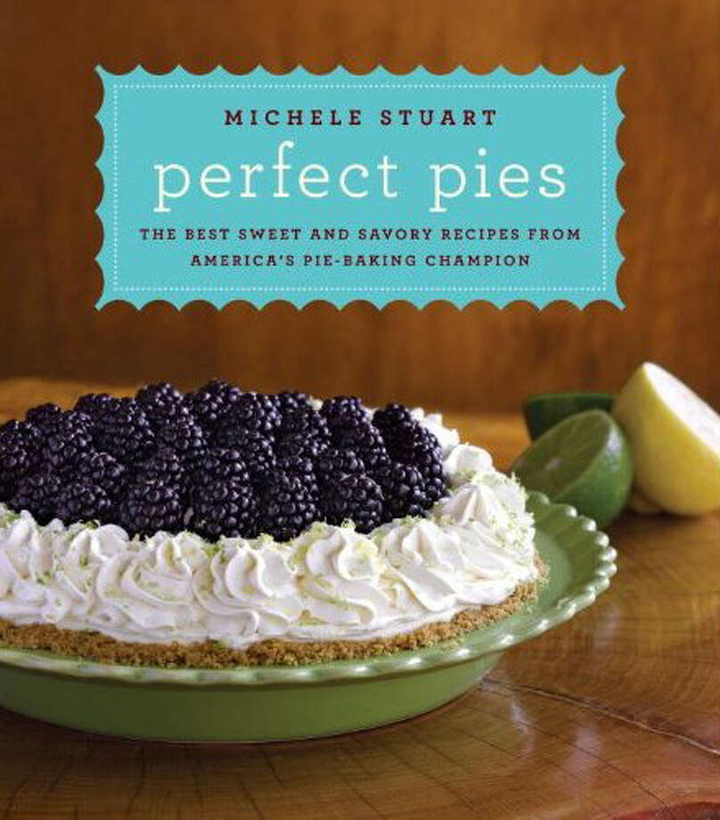 Perfect Pies: The Best Sweet and Savory Recipes from America's Pie-Baking Champion. Photo: Contributed Photo