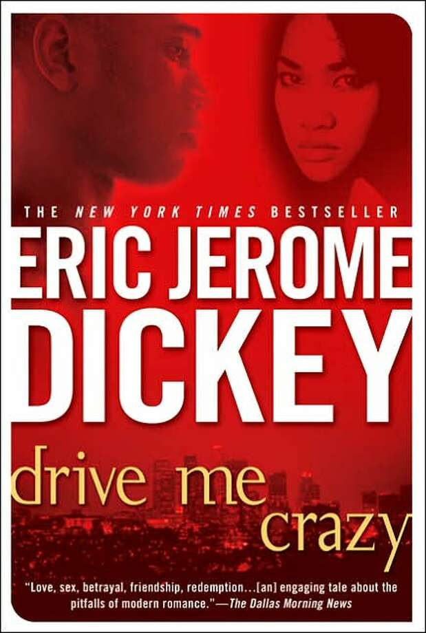 COURTESY PHOTOS NOT FOR SCHOOL READING: Two books by Eric Jerome Dickey were banned in Cypress-Fairbanks ISD high schools. Photo: Xx