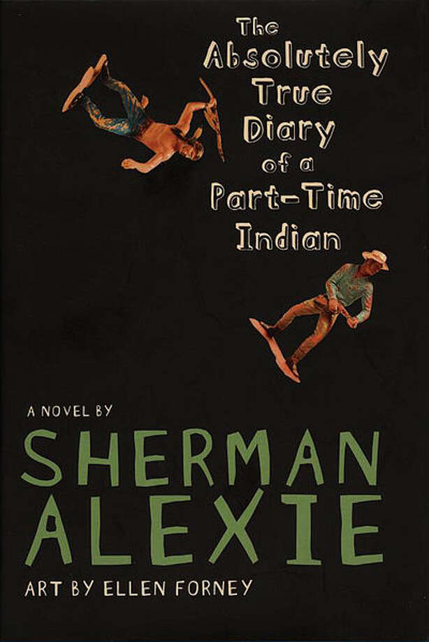 The Absolutely True Diary of a Part-Time Indian, by Sherman Alexie Reasons: offensive language, racism, religious viewpoint, sex education, sexually explicit, violence, unsuited to age group