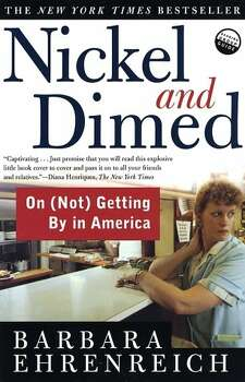 """Nickel and Dimed"" by Barbara Ehrenreich – On the American Library Association's list of frequently challenged books, it ranked No. 8 in 2010 – Some complain this non-fiction about poverty in America book contains an unacceptable political and religious viewpoint, offensive language and drug references."
