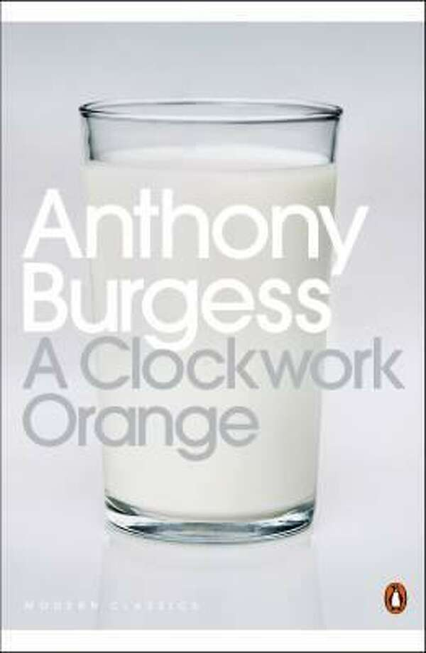 A Clockwork Orangeby Anthony Burgess