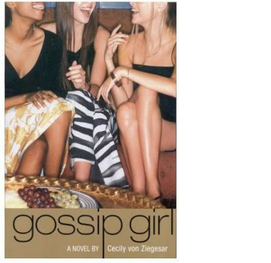 Gossip Girl, a series, by Cecily von Ziegesar