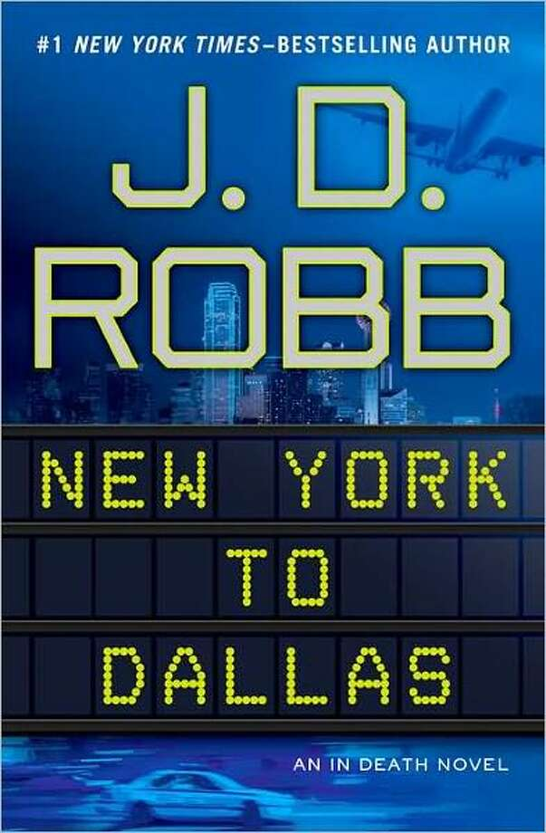 FICTION  NEW YORK TO DALLAS 1by J.D. Robb. (Putnam, $27.95.) An escaped child molester pursues Lt. Eve Dallas; by Nora Roberts, writing pseudonymously. Photo: Xx