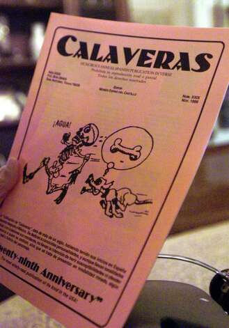 "SA LIFE/Moises Espino del Castillo ""Calaveras"" annual publication of humorous rhymingg epitaphs in Spanish that poke fun at politicians,celebrities and others in celebration of El Dia de los Muertos, the Day of the Dead.  STAFF PHOTO BY DELCIA LOPEZ Photo: DELCIA LOPEZ, EN / EN"