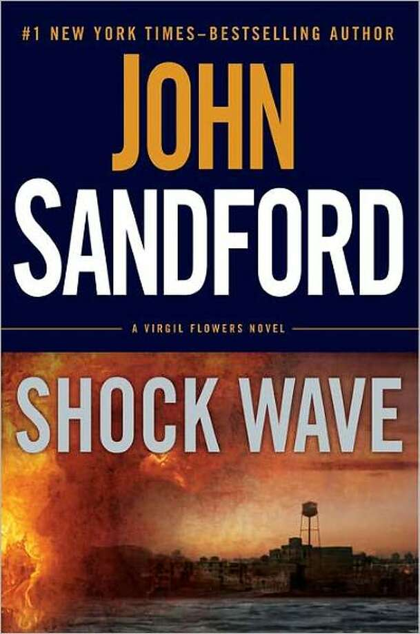 FICTION  SHOCK WAVE 1by John Sandford. (Putnam, $27.95.) Virgil Flowers investigates several bombings of a superstore chain. Photo: Xx