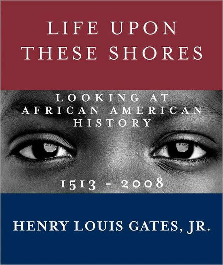 Cover for Life Upon These Shores, by Henry Louis Gates, Jr.; $50 Product Details Hardcover: 512 pages Publisher: Knopf (November 22, 2011) Language: English ISBN-10: 0307593428 ISBN-13: 978-0307593429 Product Dimensions: 11 x 9.5 x 1.5 inches Photo: Xx