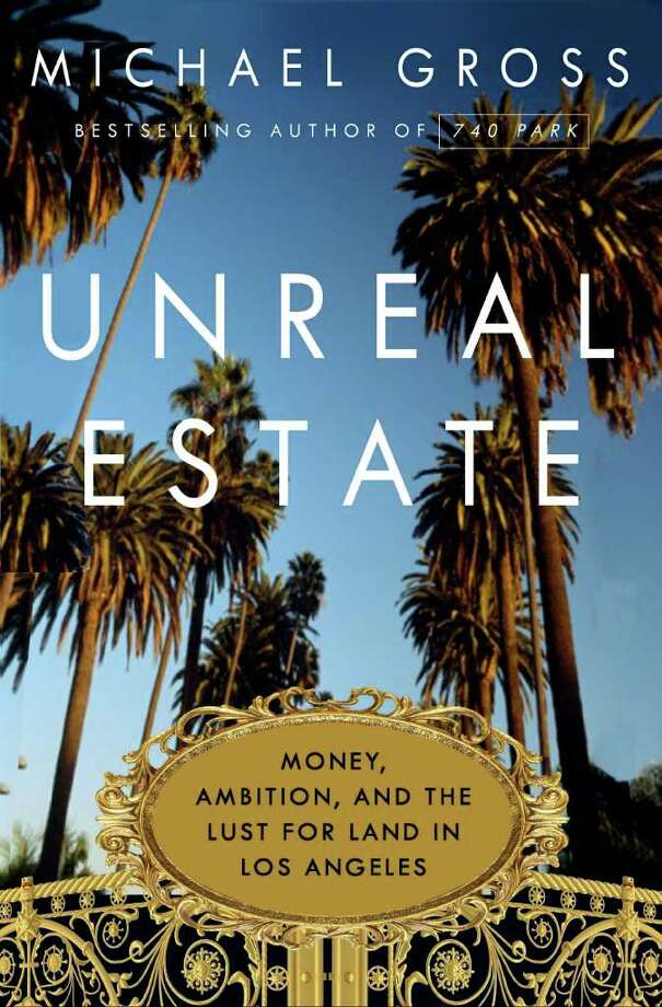 "The social history of ""the Platinum Triangle"" in Los Angeles is told through the history of some of its biggest mansions in the new Michael Gross book ""Unreal Estate."" Photo: Contributed Photo"